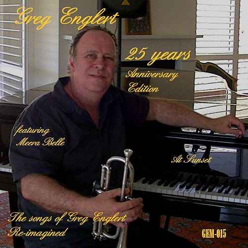 Play & Download At Sunset (feat. Meera Belle) by Greg Englert | Napster
