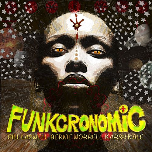 Play & Download Funkcronomic by Bill Laswell | Napster