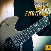 Play & Download Happy Everything, Vol. 1 by Bonnie Guitar | Napster