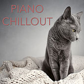 Play & Download Piano Chillout by Various Artists | Napster