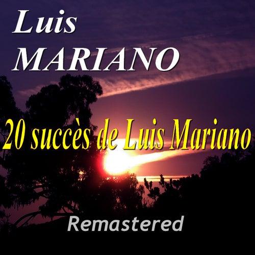 20 succès de Luis Mariano (Remastered) de Luis Mariano