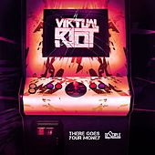 Play & Download There Goes Your Money by Virtual Riot | Napster
