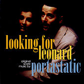 Play & Download Looking For Leonard (Sdtk) by Portastatic | Napster