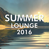 Play & Download Summer Lounge 2016 by Various Artists | Napster