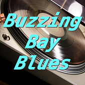 Buzzing Bay Blues von Various Artists