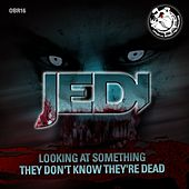 Play & Download Looking At Something / They Dont Know They're Dead - Single by DJ Jedi | Napster