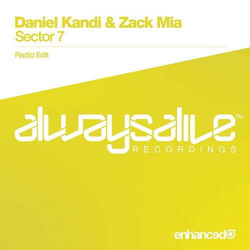 Play & Download Sector 7 by Daniel Kandi | Napster