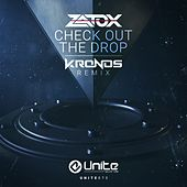 Play & Download Check Out The Drop (Kronos Remix) by Zatox | Napster