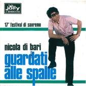 Play & Download Guardati alle spalle - Judy by Nicola Di Bari | Napster