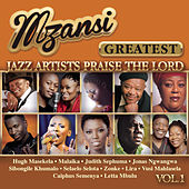 Mzansi Greatest Jazz Artists Praise the Lord by Various Artists