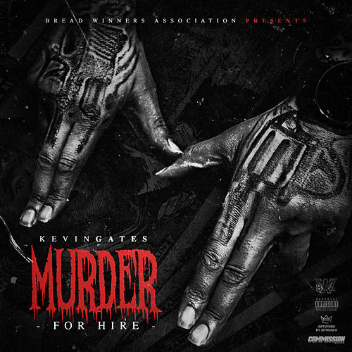 Murder For Hire de Kevin Gates