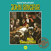Tonstudio Braun, Folge 26: Mein Todesurteil. Teil 3 von 3 by John Sinclair