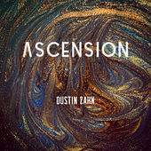 Play & Download Ascension by Dustin Zahn | Napster