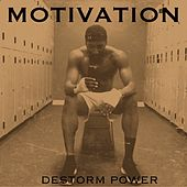 Motivation - Single by Destorm Power