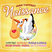 Mon coffret naissance (Comptines, berceuses, musique classique, imagier sonore & musical & boite à musique) by Various Artists