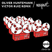 Play & Download Magnet (Victor Ruiz Remix) by Oliver Huntemann | Napster