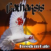 Freedom Gate by Catharsis