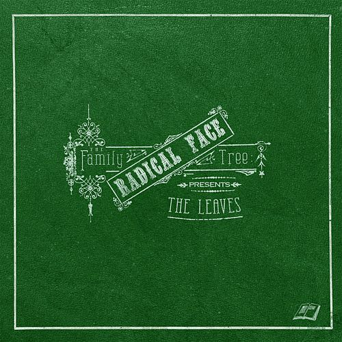 Play & Download The Family Tree: The Leaves (Commentary) by Radical Face | Napster