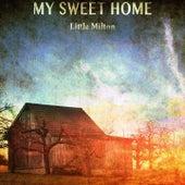 My Sweet Home von Little Milton