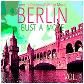 Play & Download Berlin Bust a Move, Vol. 1 by Various Artists | Napster