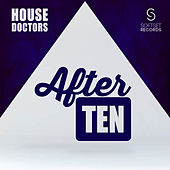 Play & Download After Ten by House Doctors | Napster