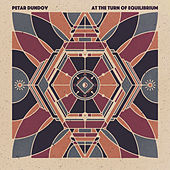 Play & Download At The Turn Of Equilibrium by Petar Dundov | Napster