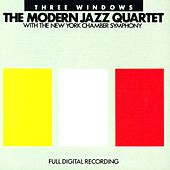 Play & Download Three Windows by Modern Jazz Quartet | Napster