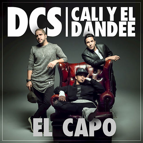 Play & Download El Capo by DCS | Napster
