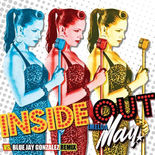 Play & Download Inside Out by Imelda May | Napster