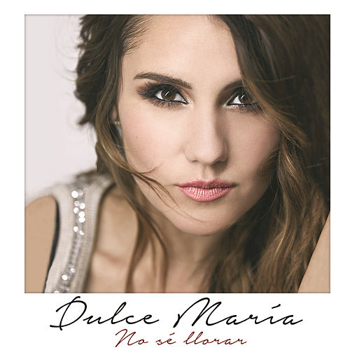 Play & Download No Sé Llorar by Dulce Maria | Napster