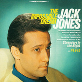 Play & Download The Impossible Dream by Jack Jones | Napster