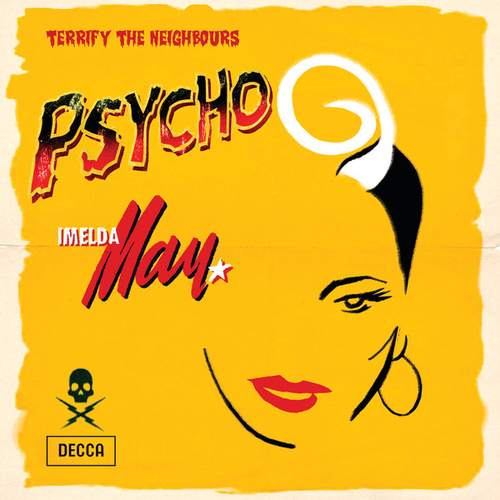 Play & Download Psycho by Imelda May | Napster