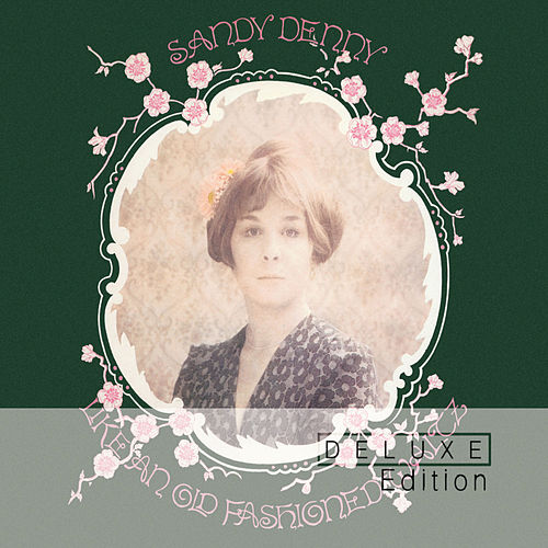 Play & Download Like An Old Fashioned Waltz by Sandy Denny | Napster