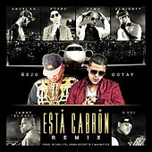 Play & Download Esta Cabron (Remix) [feat. Anuel Aa, Yomo, Pusho, Almighty, D.Ozi & Jamby