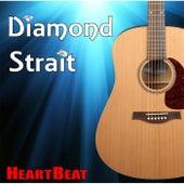 Diamond Strait by Heartbeat