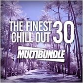 The Finest 30 Chill Out Multibundle - EP by Various Artists