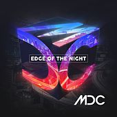 Play & Download Edge of the Night by MDC | Napster
