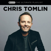 The Ultimate Playlist by Chris Tomlin