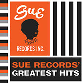 Sue Records' Greatest Hits by Various Artists
