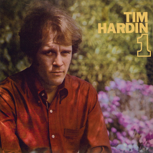 Play & Download Tim Hardin 1 by Tim Hardin | Napster
