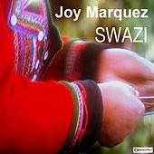 Play & Download Swazi by Joy Marquez | Napster