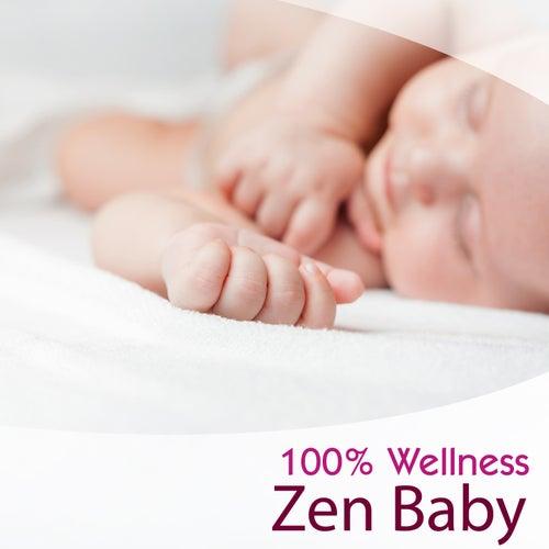 Play & Download 100% Wellness: Zen Baby by Emmanuelle Hildebert | Napster