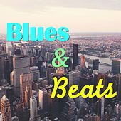 Blues & Beats von Various Artists