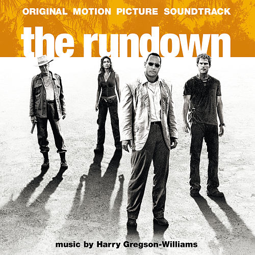 The Rundown (Original Motion Picture Soundtrack) by Harry Gregson-Williams