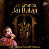 Play & Download Jai Govinda Jai Balaji (Shri Tirupati Balaji Prarthana) by Shankar Mahadevan | Napster