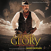 For Greater Glory: The True Story Of Cristiada (Original Motion Picture Soundtrack) von James Horner
