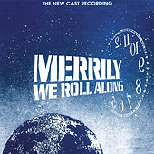 Merrily We Roll Along (The New Cast Recording) von Stephen Sondheim