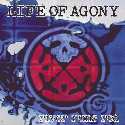 Play & Download River Runs Red by Life Of Agony | Napster