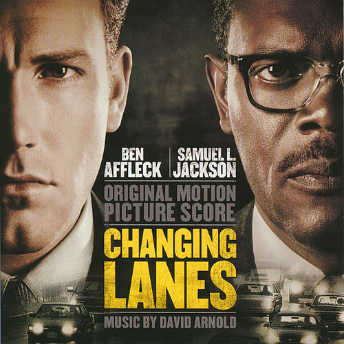 Changing Lanes (Original Motion Picture Score) von David Arnold