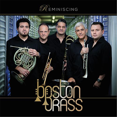 Play & Download Reminiscing by Boston Brass | Napster